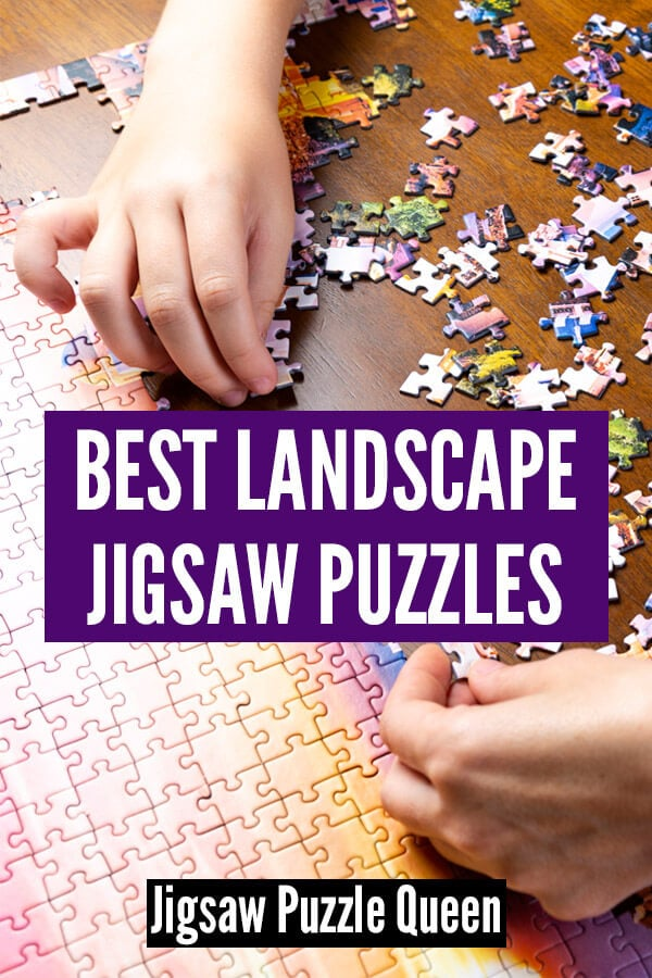 Hands solving a puzzle with text overlay: Best Landscape Jigsaw Puzzles